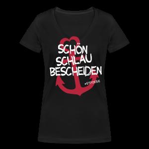 Mädels V-Shirt Schön, schlau, bescheiden - Frauen Bio-T-Shirt mit V-Ausschnitt von Stanley & Stella