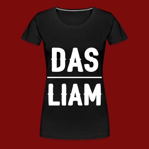DasLiam T-Shirt Weiß auf Schwarz Frauen - Frauen Premium T-Shirt