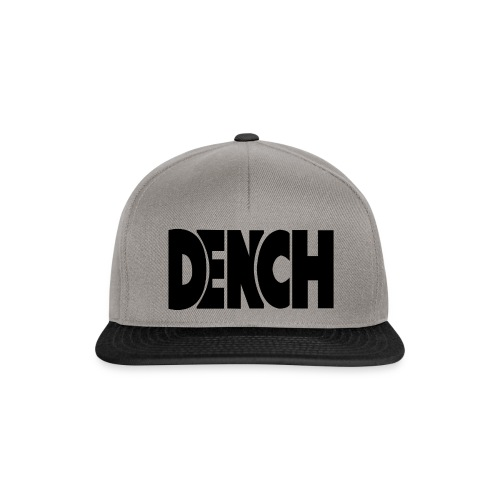 DENCH - Snapback Cap