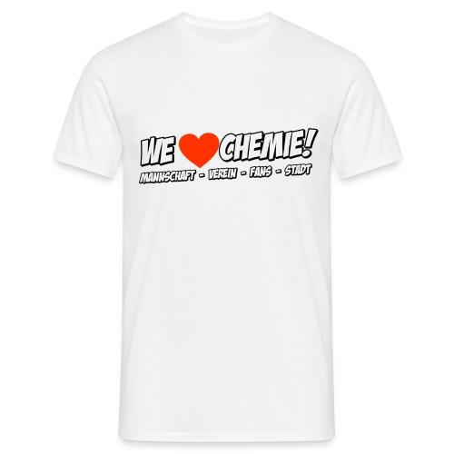 Herren - We love Chemie! - Männer T-Shirt