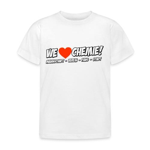 Kinder - We love Chemie! - Kinder T-Shirt