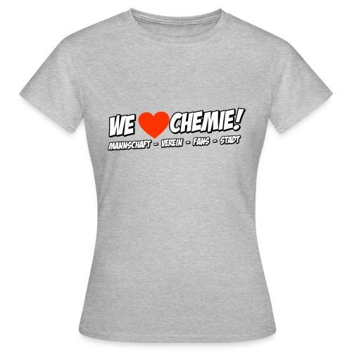 Girlie - We love Chemie! - Frauen T-Shirt