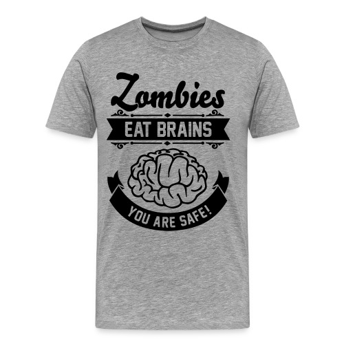 Zombies eat brains - Men's Premium T-Shirt