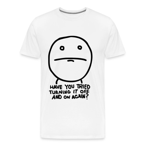 Have you tried turning it off and on again - Men's Premium T-Shirt