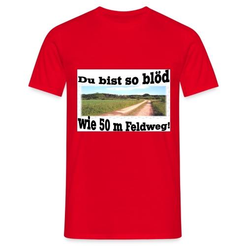 Feldweg - Männer T-Shirt