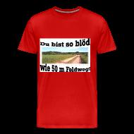 T-Shirts ~ Männer Premium T-Shirt ~ Feldweg 2