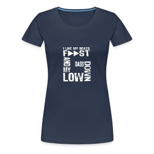 bass down low  - Women's Premium T-Shirt
