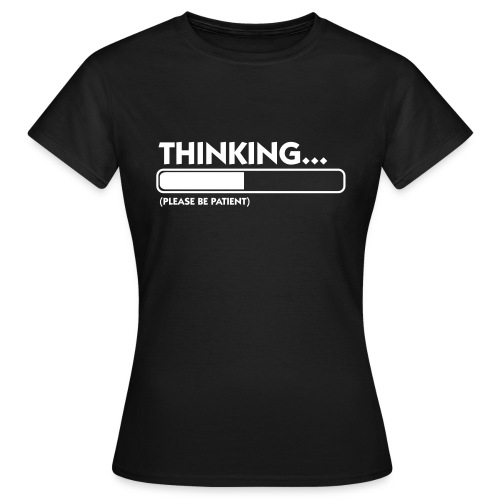 Thinking... - Koszulka damska
