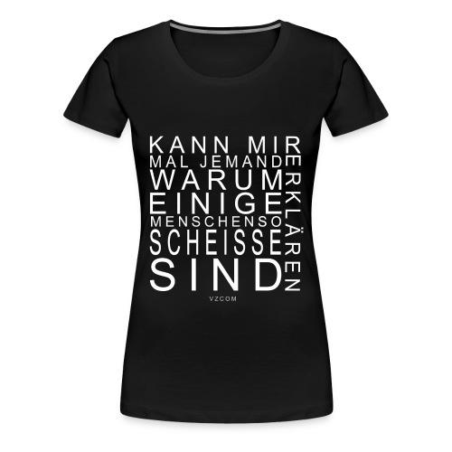Damen Shirt Erklären - Frauen Premium T-Shirt