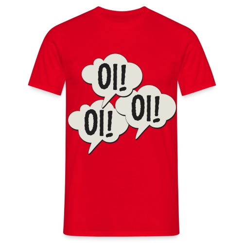 Oi! Oi! Oi! - Mannen T-shirt