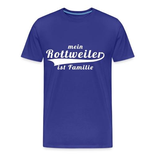 Männer T-Shirt: Mein Rottweiler ist Familie - Männer Premium T-Shirt