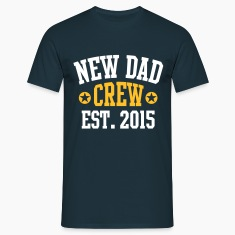 NEW DAD CREW Established 2015 2 Color T-paidat