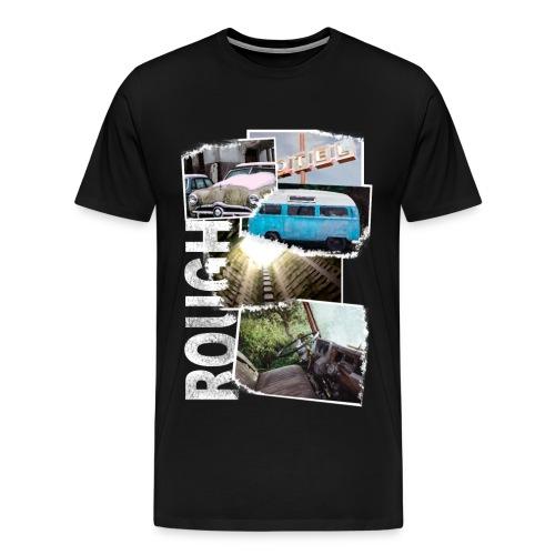 ROUGH - Männer Premium T-Shirt