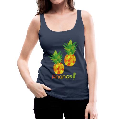 Débardeur Femme Ananas - Débardeur Premium Femme