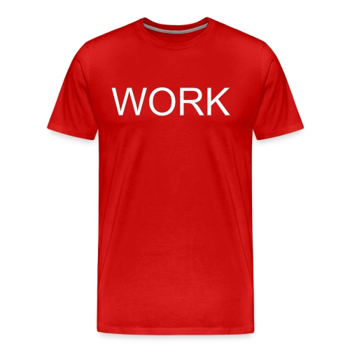 Work t-shirt red - Men's Premium T-Shirt