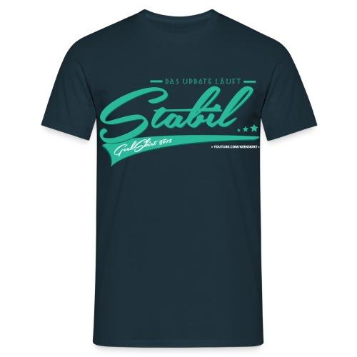 Das Update Läuft Stabil - Grün - Männer - Männer T-Shirt