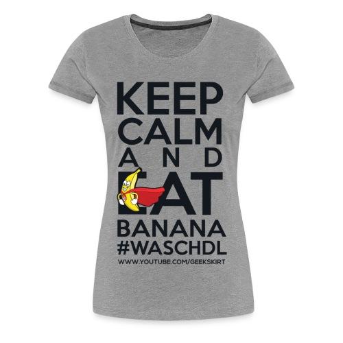 Banana - Premium - Frauen - Frauen Premium T-Shirt