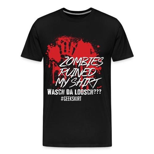 Zombies ruined my shirt - Premium - Männer - Männer Premium T-Shirt
