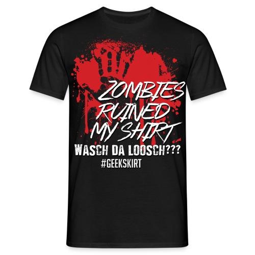 Zombies ruined my shirt - Normal - Männer - Männer T-Shirt