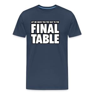 Final Table - Men's Premium T-Shirt