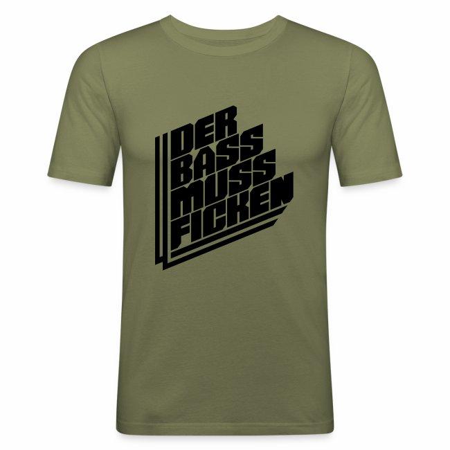 Der Bass Muss ...