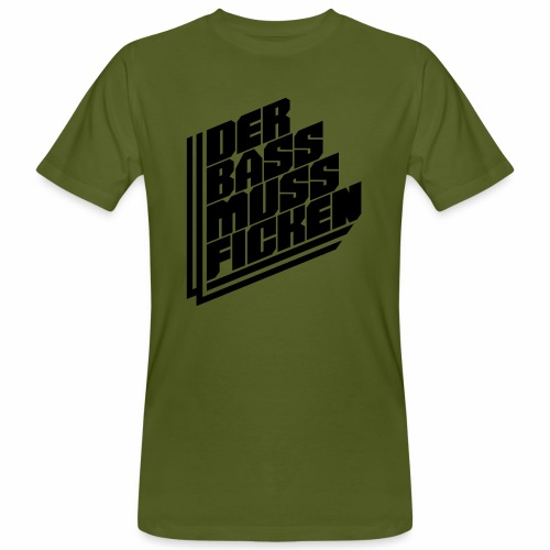Der Bass Muss ... - Männer Bio-T-Shirt