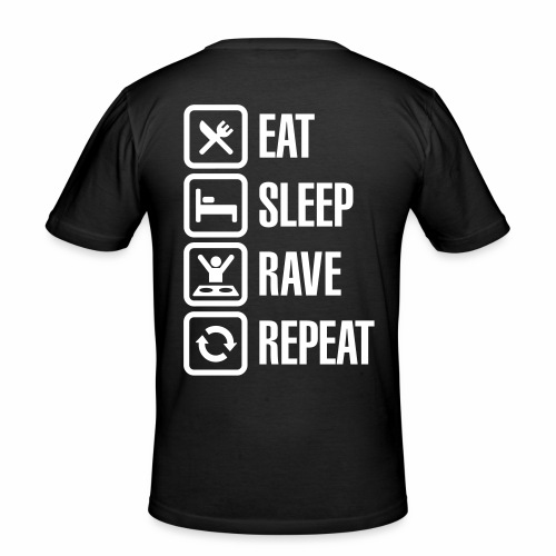 Eat, Sleep, Rave, Repeat - Männer Slim Fit T-Shirt