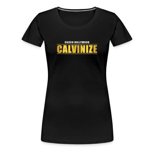 Calvinize Damen - Frauen Premium T-Shirt