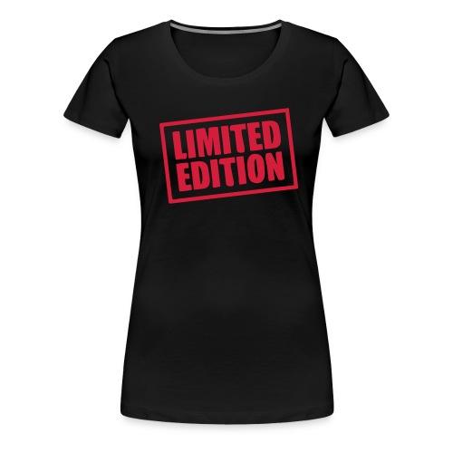 T-shirt Femme Limited Edition - T-shirt Premium Femme