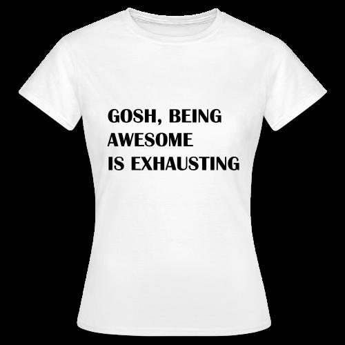 Exhausting - T-skjorte for kvinner
