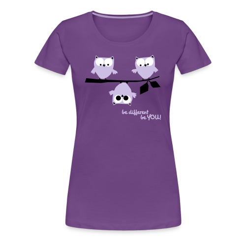 Eulen – Be different! - Frauen Premium T-Shirt