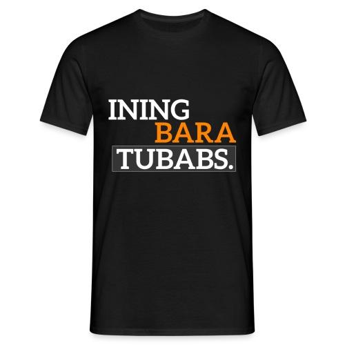 Spruch Shirt - Männer T-Shirt