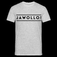 T-Shirts ~ Männer T-Shirt ~ Boys Jawollo! Shirt
