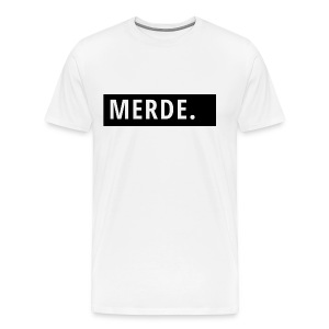 MERDE. - Men's Premium T-Shirt