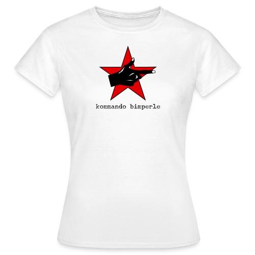Kommando Bimperle - Frauen T-Shirt