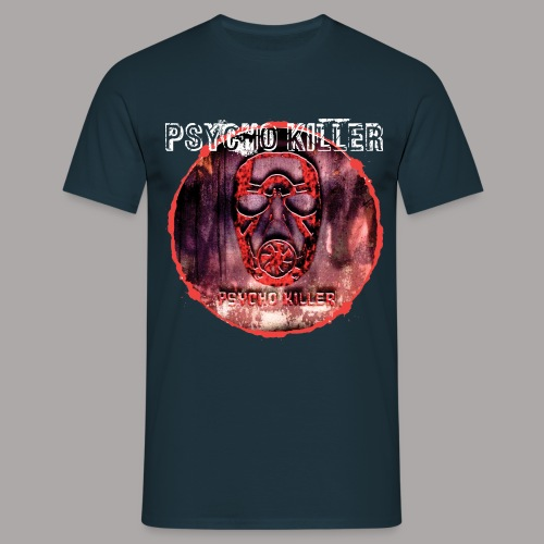 PSYCHO KILLER / T-SHIRT MEN #3 - Mannen T-shirt
