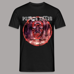 PSYCHO KILLER / T-SHIRT MEN #1 - Mannen T-shirt