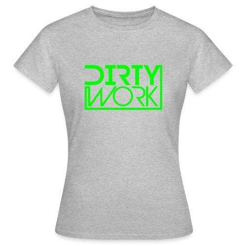 Shirt (women/green logo) DirtyWork - Frauen T-Shirt