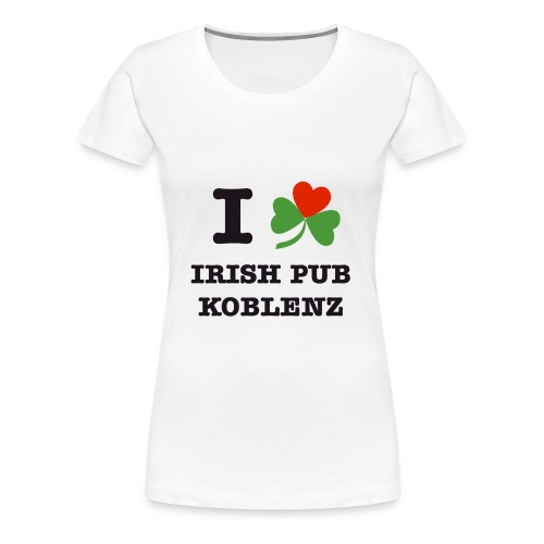 Women Standard Shirt I Love Irish Pub Koblenz - Frauen Premium T-Shirt
