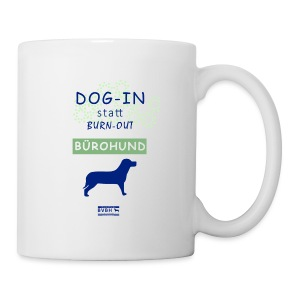 Becher: DOG-IN statt BURN-OUT - Bürohund - Tasse