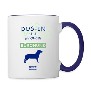 Becher: DOG-IN statt BURN-OUT - Bürohund - Tasse zweifarbig
