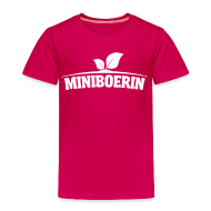 Shirts ~ Kinderen Premium T-shirt ~ Miniboerin kleuter