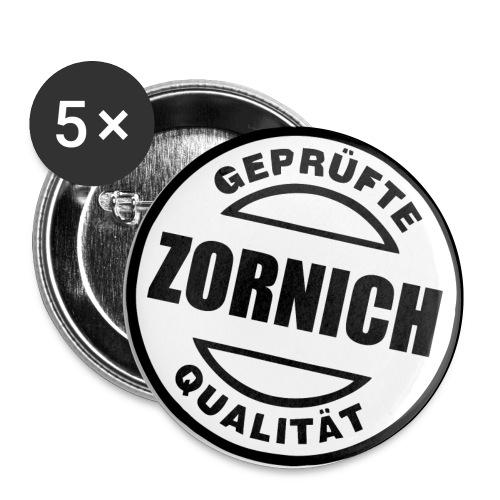 Ansteck Button Geprüfte Qualität Zornich - Buttons klein 25 mm