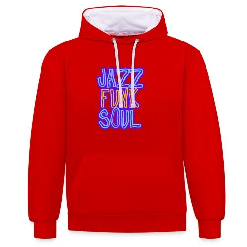 Jazz, Funk, Soul - Contrast Colour Hoodie