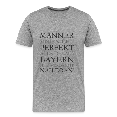 Männer aus Bayern T-Shirt (Herren Grau) - Männer Premium T-Shirt