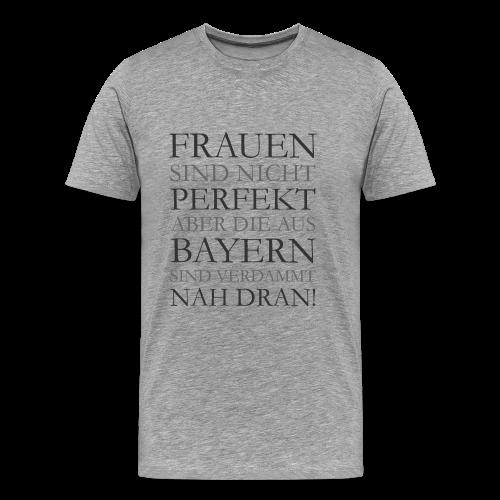 Frauen aus Bayern T-Shirt (Herren/Grau) - Männer Premium T-Shirt