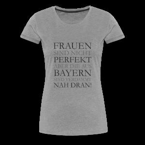 Frauen aus Bayern T-Shirt (Damen/Grau) - Frauen Premium T-Shirt