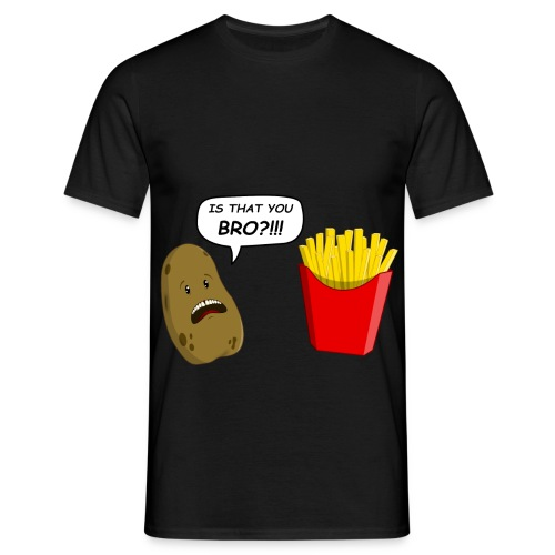 IS THAT YOU BRO  - Mannen T-shirt