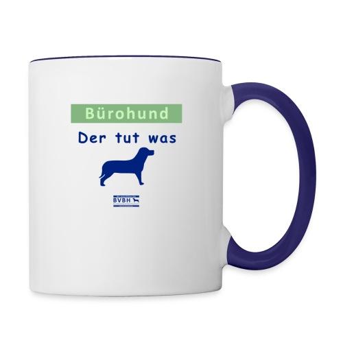 Becher: Bürohund - Der tut was - Tasse zweifarbig