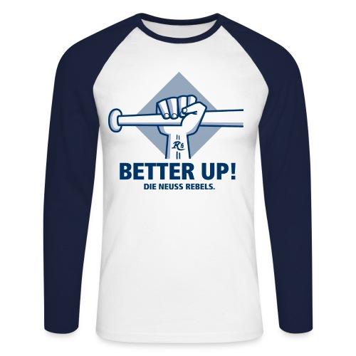 Better up - Männer Baseball Langarm Shirt - Männer Baseballshirt langarm